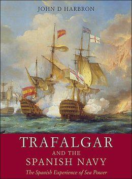 Name:  Trafalgar and the Spanish Navy.png Views: 301 Size:  159.9 KB