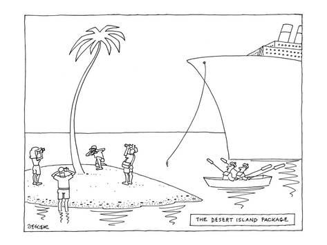 Name:  jack-ziegler-the-desert-island-package-new-yorker-cartoon_a-G-9184470-8419447.jpg Views: 151 Size:  18.7 KB