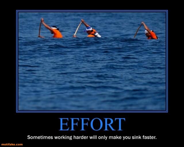 Name:  1276186508-effort-sinking-ship-demotivational-posters-1306268960.jpg Views: 124 Size:  58.4 KB