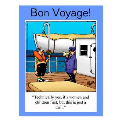 Name:  bon_voyage_humour_postcard-rfa1a04b1d9544fd7a00d2b0cb5d0a0ec_vgbaq_8byvr_400.jpg Views: 81 Size:  31.2 KB