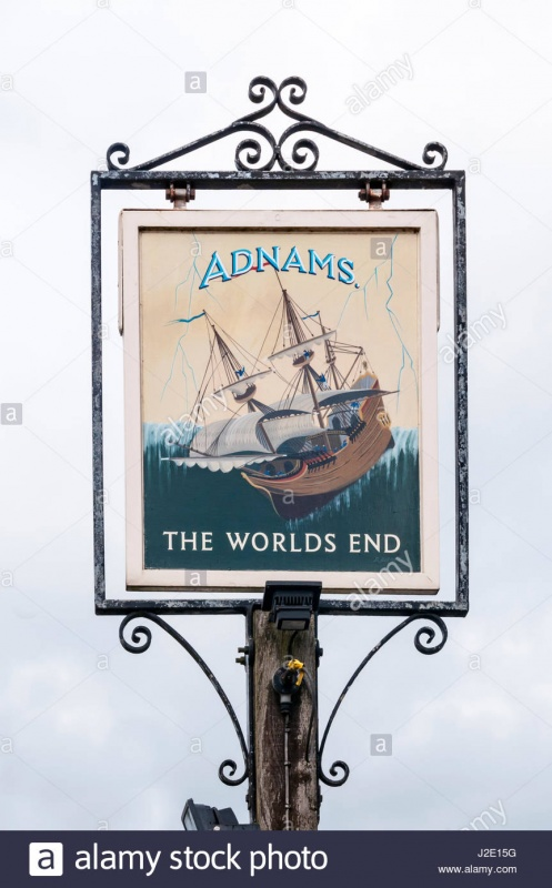 Name:  the-sign-for-the-worlds-end-pub-in-mulbarton-shows-a-sailing-ship-J2E15G.jpg Views: 583 Size:  118.6 KB