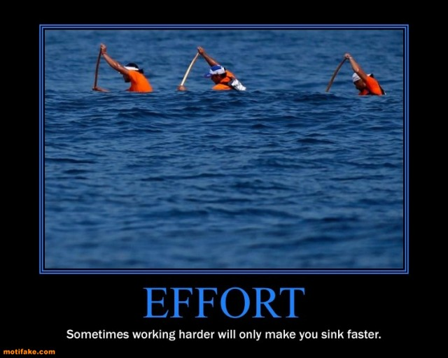 Name:  1276186508-effort-sinking-ship-demotivational-posters-1306268960.jpg Views: 81 Size:  58.4 KB